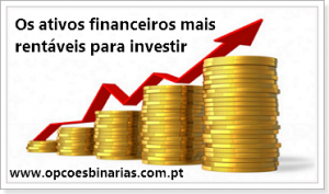 os-ativos-financeiros-mais-rentaveis-para-investir