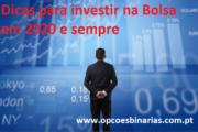Dicas para investir na Bolsa em 2020 e sempre